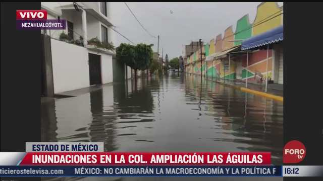 aumenta nivel de inundaciones en la colonia ampliacion las aguilas en nezahualcoyotl