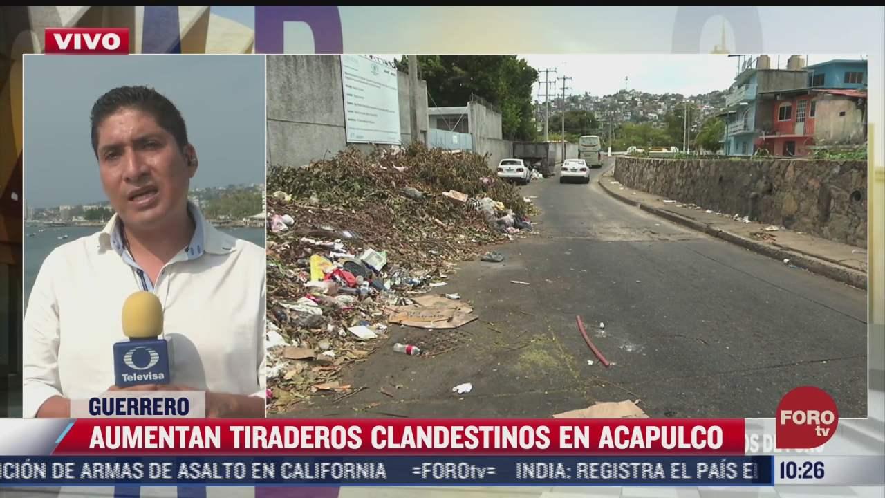 aumentan tiraderos de basura clandestinos en acapulco