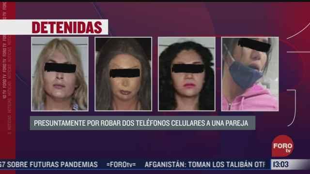 caen 4 sexoservidoras por robar celulares a pareja en cdmx