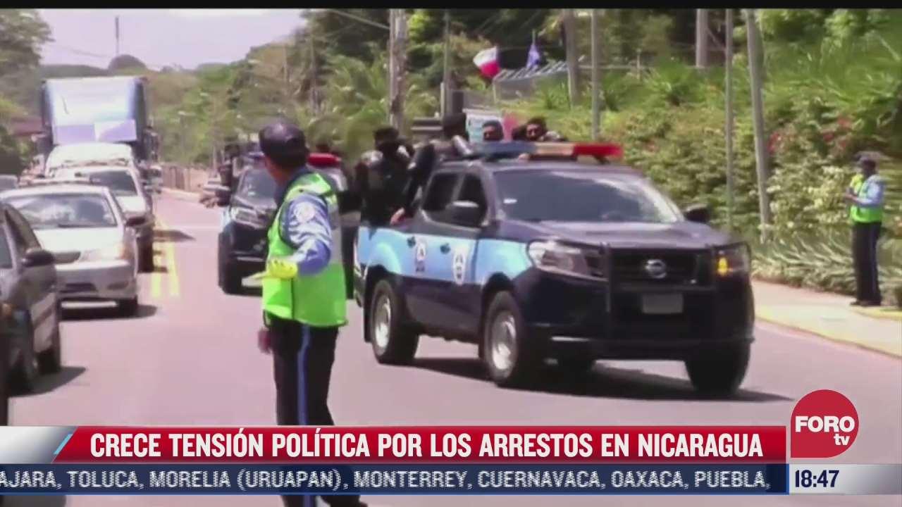 crece tension en nicaragua por arrestos de opositores