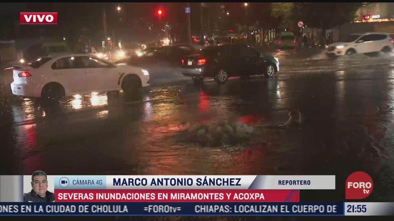 inundacion en miramontes y acoxpa por la lluvia