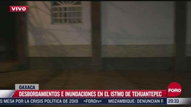 lluvias provocan desbordamiento de rio en el istmo de tehuantepec oaxaca