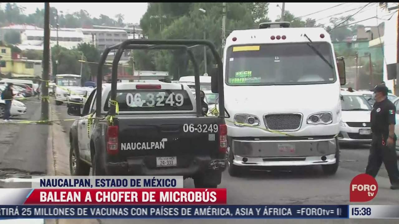 muere chofer de microbus tras recibir balazo en naucalpan estado de mexico