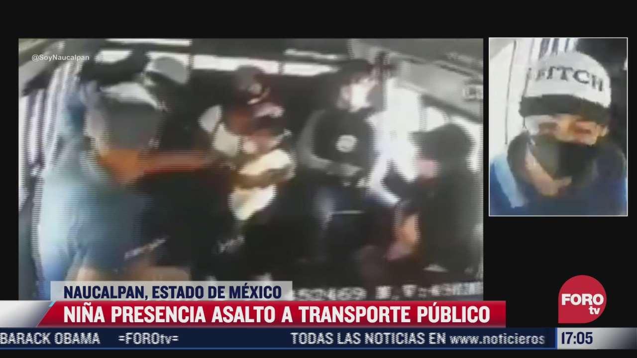 nina presencia asalto a transporte publico en edomex