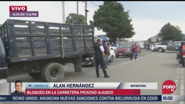 pobladores realizan bloqueo en el kilometro 13 5 de la picacho ajusco