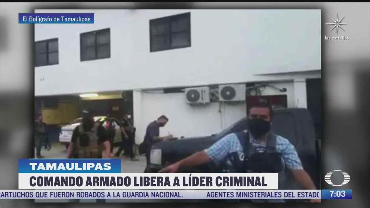 comando armado libera a lider criminal en tamaulipas