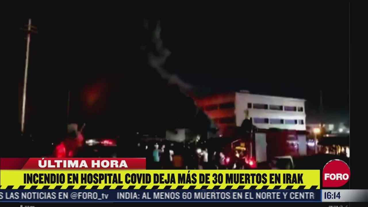 incendio en hospital covid 19 deja al menos 35 muertos en irak