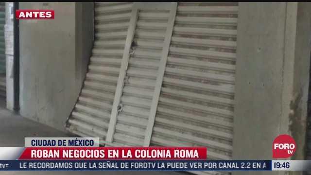 roban negocios de la colonia roma con el mismo modus operandi