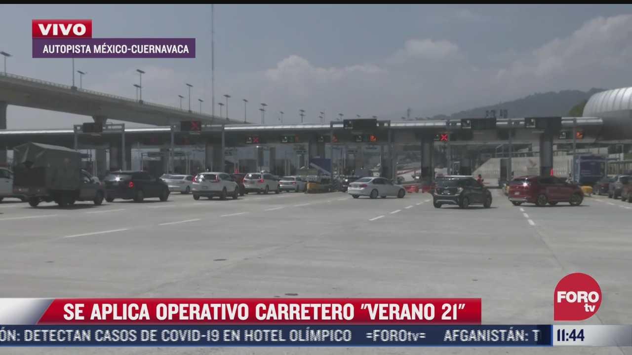 se aplica operativo carretero verano 21 en la mexico cuernavaca