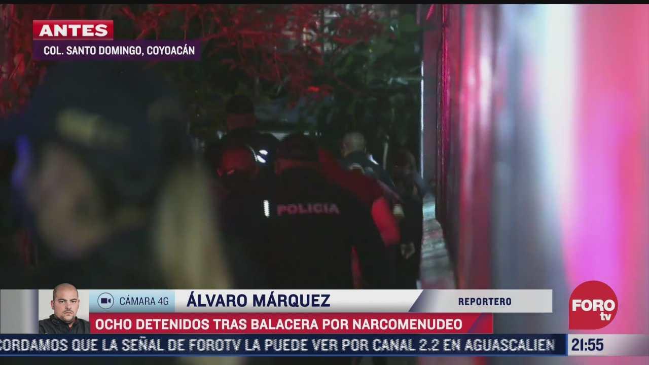 suman 8 detenidos por balacera en coyoacan