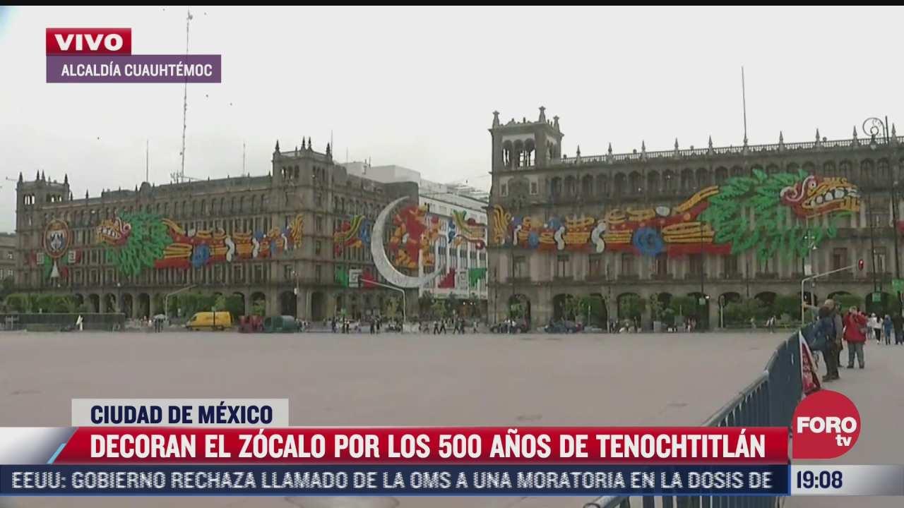 decoran zocalo de cdmx por los 500 anos de la fundacion de tenochtitlan