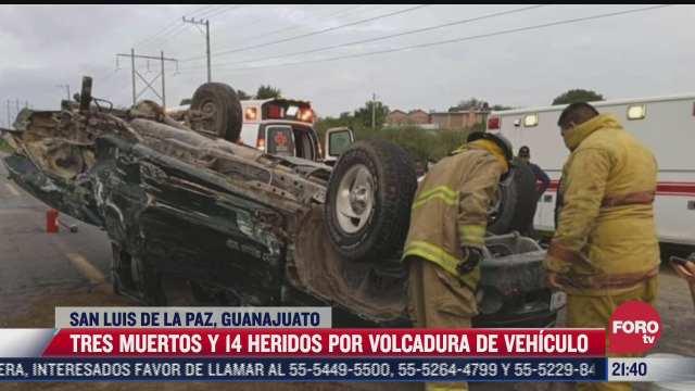tres muertos y 14 heridos deja volcadura en guanajuato