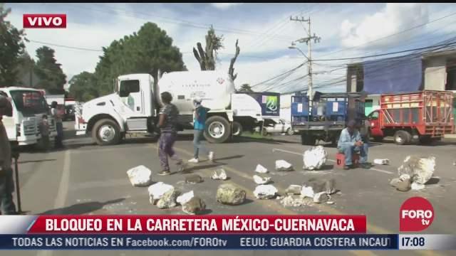vecinos bloquean la carretera mexico cuernavaca por danos a predios