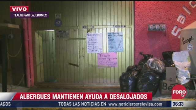 albergues mantienen ayuda a damnificados por derrumbe del cerro del chiquihuite