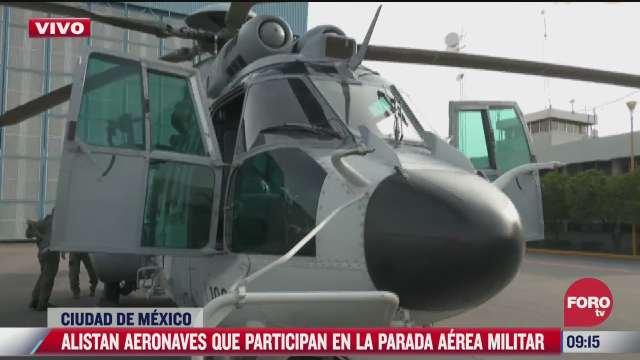alistan aviones para desfile militar del 16 de septiembre