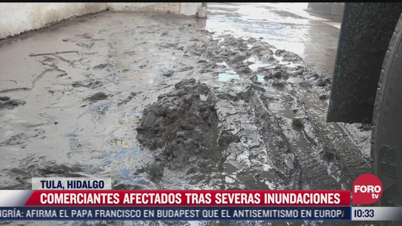 comerciantes afectados tras severas inundaciones en tula hidalgo