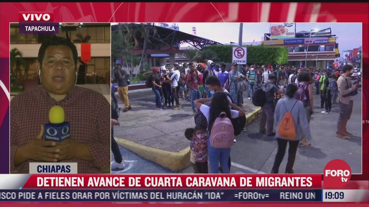 contienen cuarta caravana de migrantes en chiapas