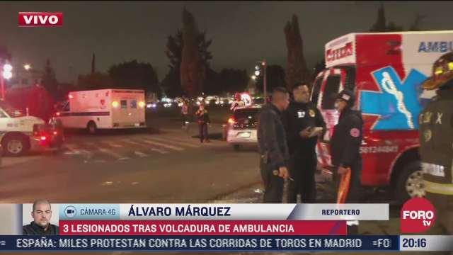 deja 3 lesionados volcadura de ambulancia en iztapalapa