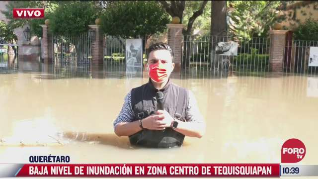 forotv recorre zona inundada en tequisquiapan queretaro