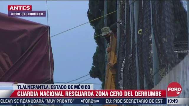 guardia nacional resguarda zona cero de derrumbe en el cerro del chiquihuite