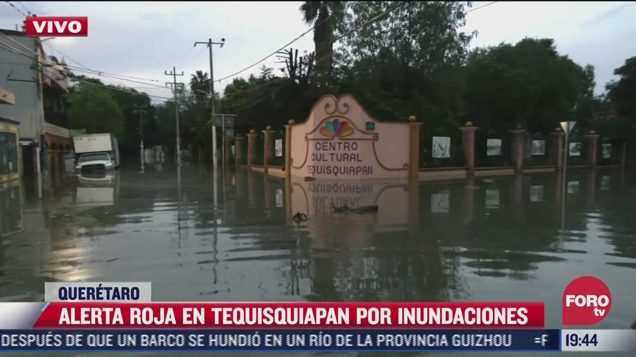 habitantes de tequisquiapan deben prepararse para ser evacuados tras inundaciones