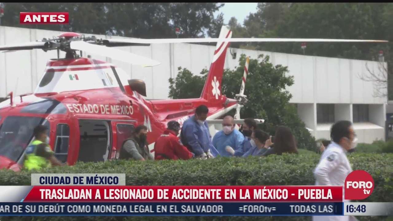 herido en accidente de la mexico puebla es trasladado en helicoptero al hospital magdalena de las salinas