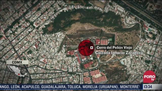 ladera del cerro del penon del marques es un riesgo para la poblacion en iztapalapa