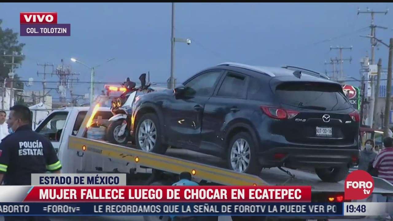 mujer muere tras choque en ecatepec