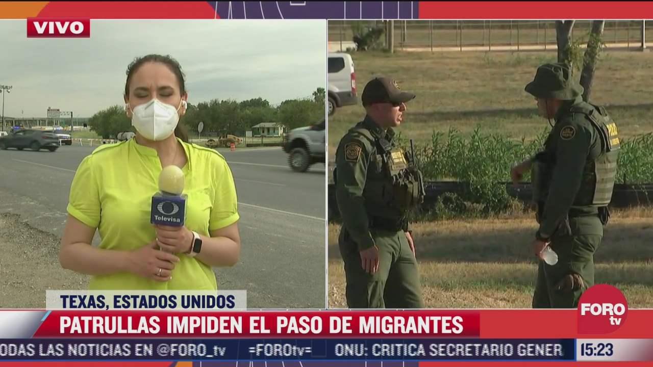 patrullas impiden el paso de migrantes en texas estados unidos