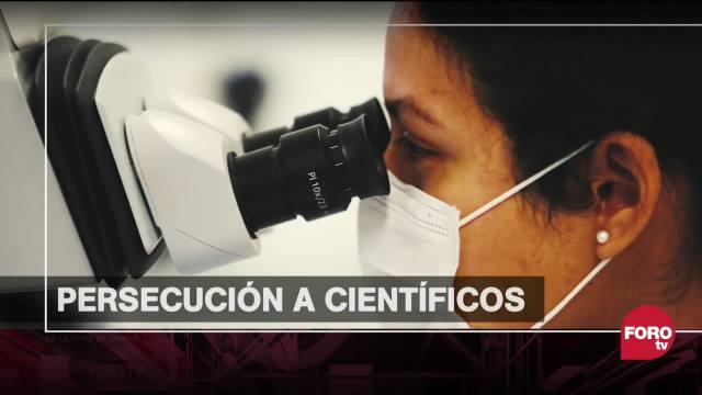 que hay detras de la persecucion de cientificos mexicanos por la fgr