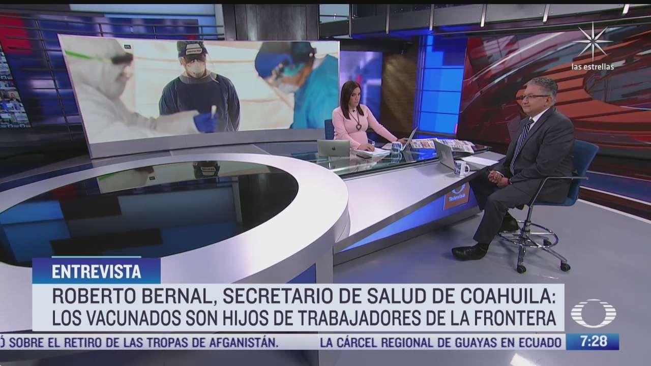 roberto bernal gomez secretario de salud de coahuila en entrevista para despierta