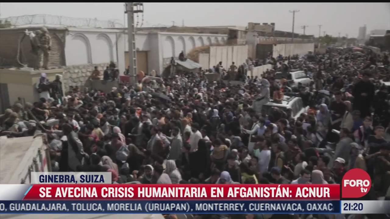 se avecina crisis humanitaria en afganistan acnur