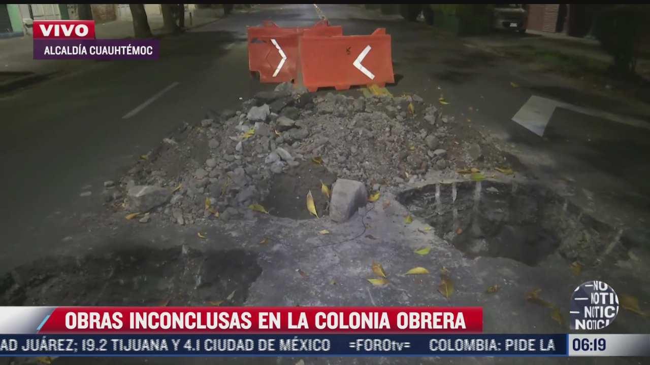 vecinos denuncian obras inconclusas en la colonia obrera cdmx