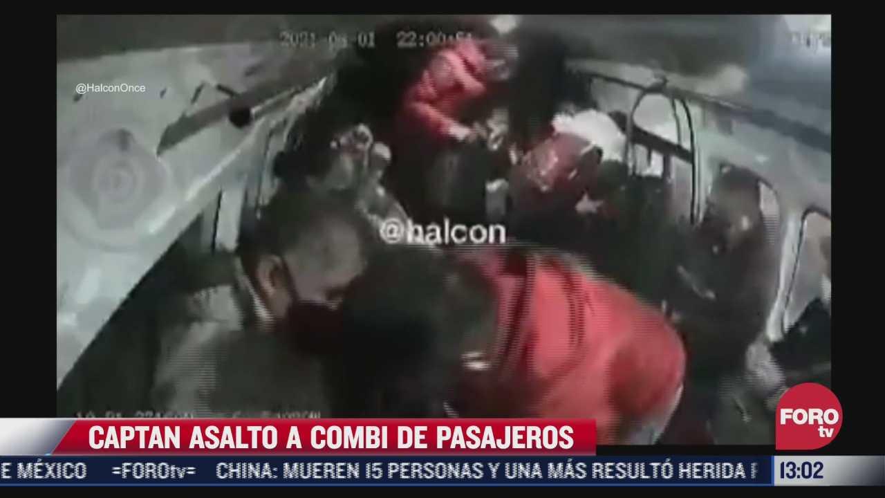 video captan asalto a combi de pasajeros