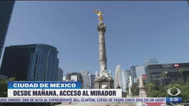 abriran acceso al mirador en el angel de la independencia en cdmx