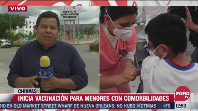 arranca vacunacion contra covid 19 para menores de edad en chiapas