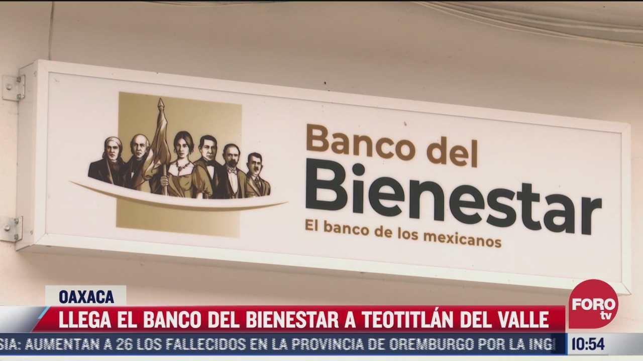 banco del bienestar beneficia a teotitlan del valle oaxaca