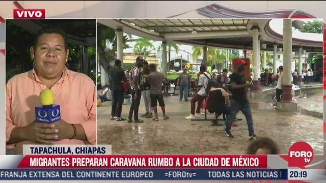 caravana migrante se prepara para salir de tapachula el proximo sabado
