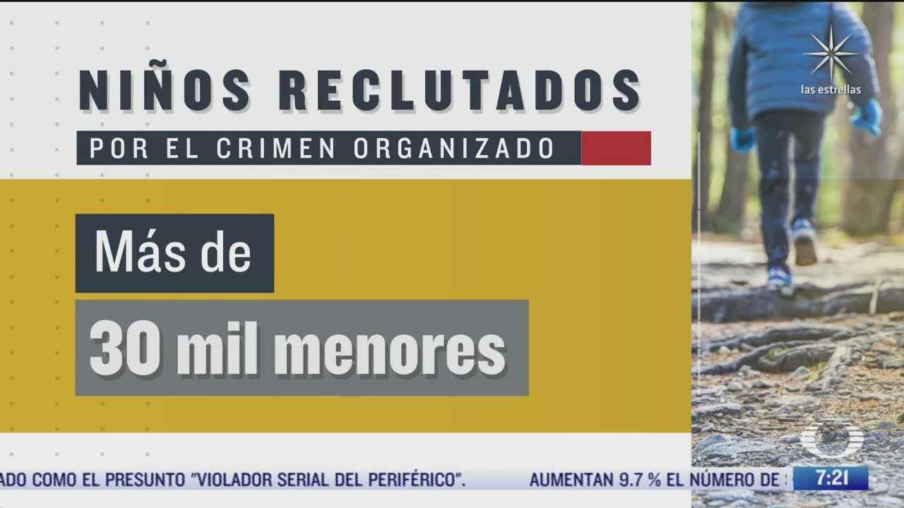crimen organizado ha reclutado a mas de 30 mil ninos mexicanos