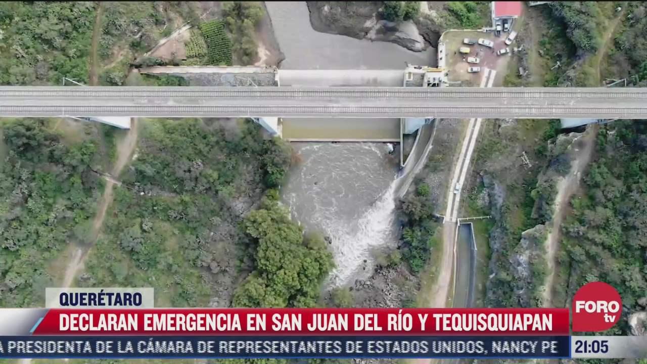 declaran emergencia en san juan del rio y tequisquiapan
