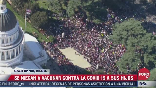 en california protestan contra vacunacion obligatoria a estudiantes