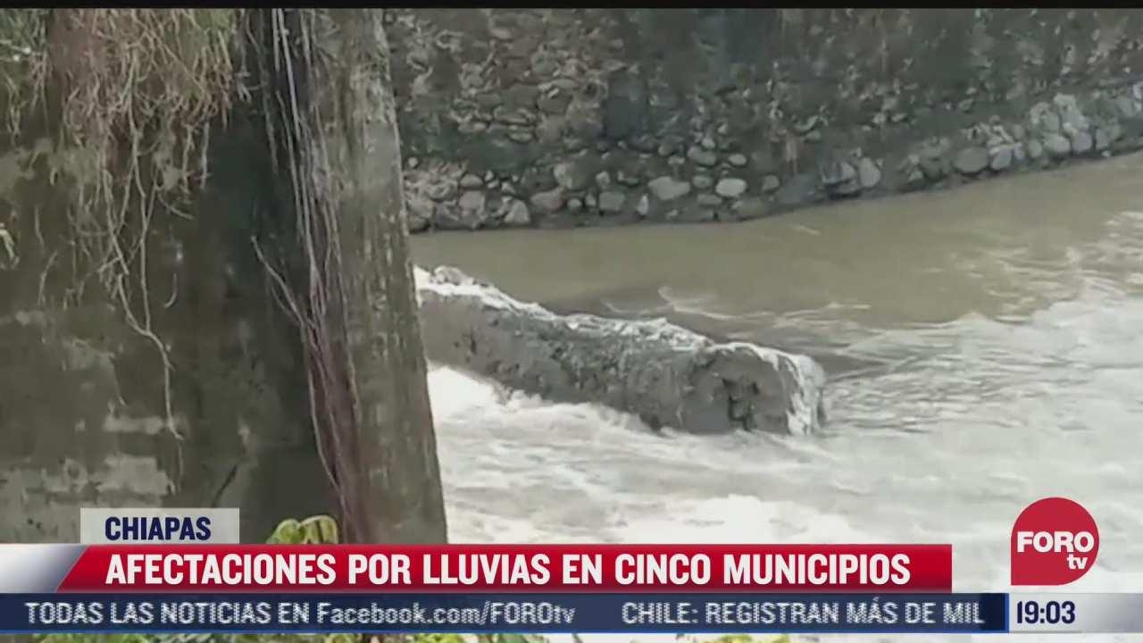 lluvias dejan afectaciones en al menos 5 municipios de chiapas