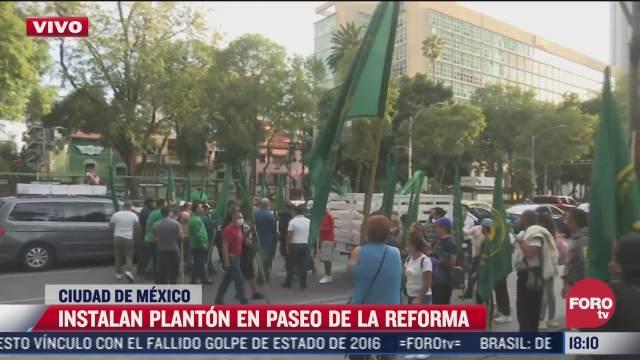 manifestantes instalan planton en paseo de la reforma