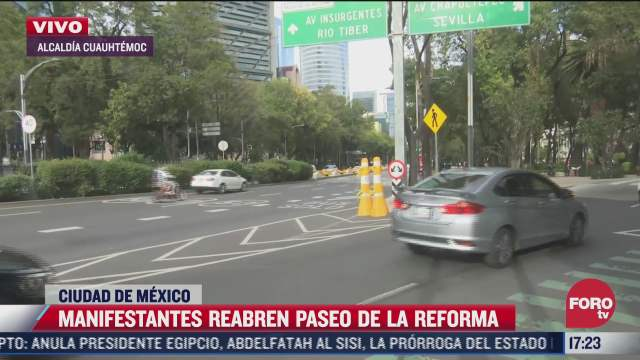 manifestantes retiran bloqueo sobre paseo de la reforma