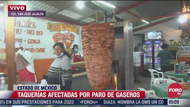 paro de gaseros afecta a taquerias