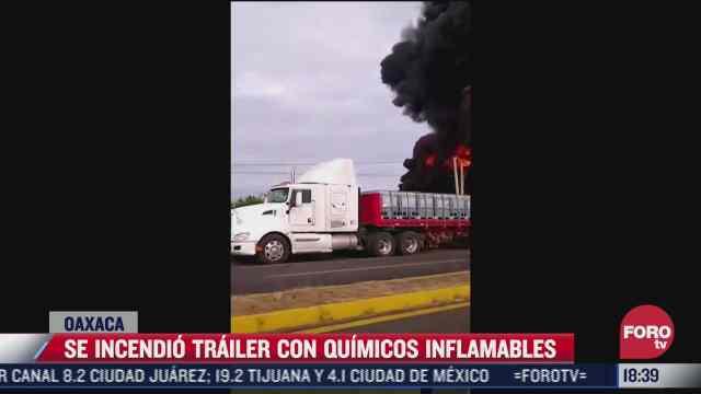 se incendia trailer con quimicos inflamables en oaxaca