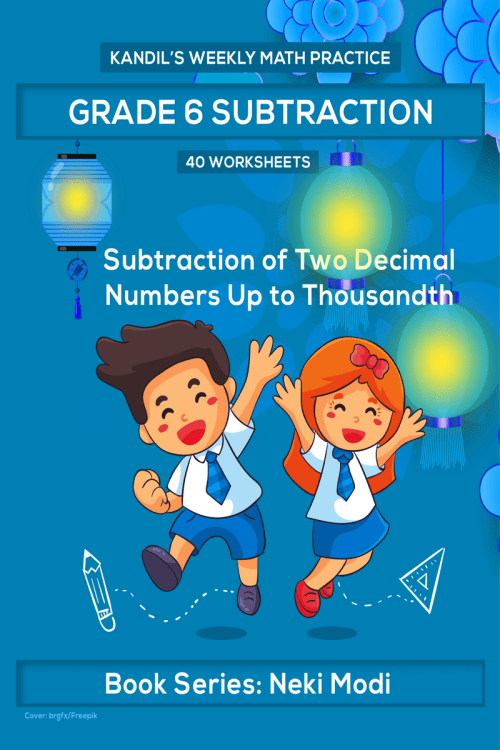 small resolution of Kandil's Weekly Math Practice: Grade 6 Subtraction - 40 Worksheets