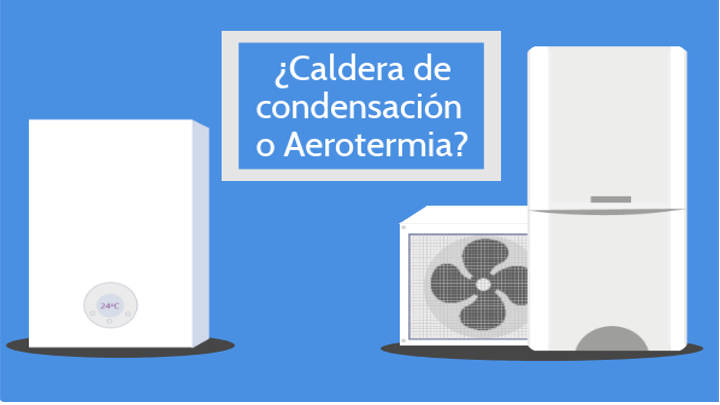 Aerotermia o caldera de gas, ¿Cuál será la mejor elección?