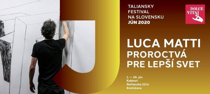 La mostra di Luca Matti a Bratislava dal 1 al 26 giugno