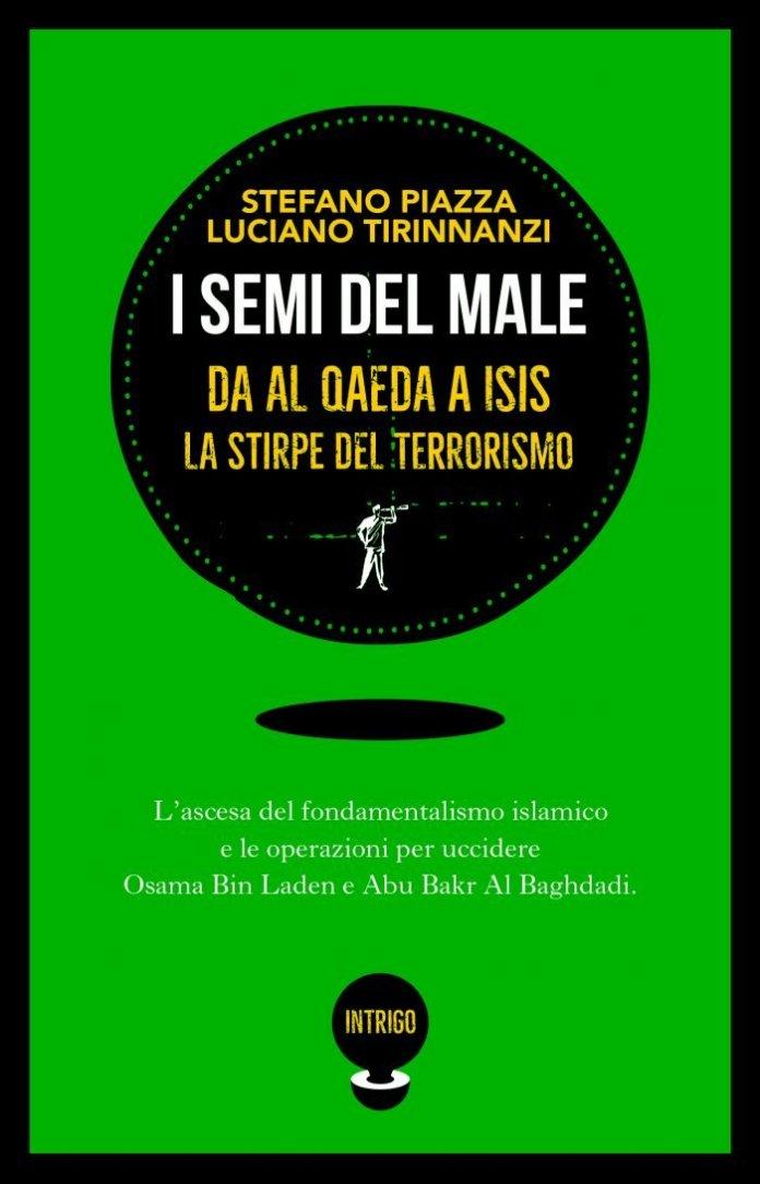 I semi del male un libro sul terrorismo islamico a 19 anni dalle torri gemelle e a un anno dalla morte di Al Baghdadi
